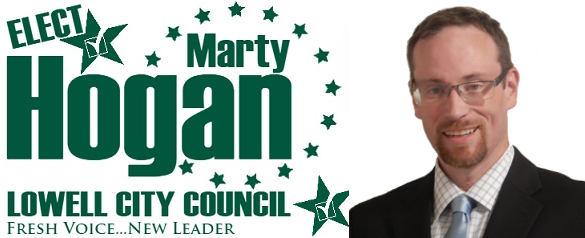 Marty Hogan for Lowell City Council